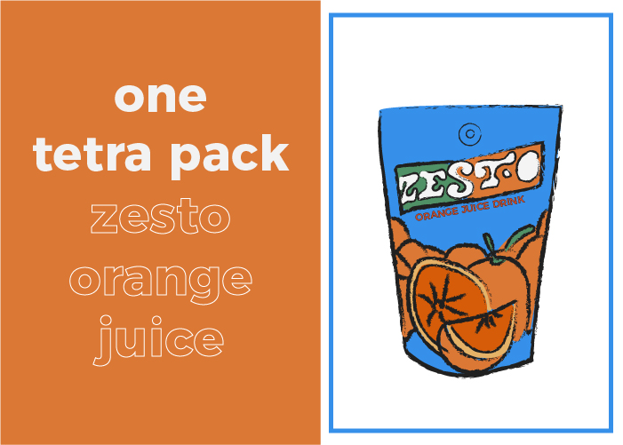 Your daily sugar intake is limited to one pack of Zesto orange juice drink